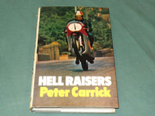 HELL RAISERS (Carrick 1975) Motorcycle Road Racers.